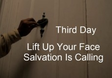 """Third Day : """" Lift Up Your Face """" With Lyrics"""
