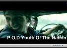 P.O.D. 'Youth of The Nation' with Lyrics