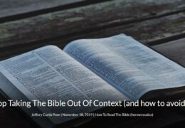 Stop Taking The Bible Out Of Context (and how to avoid it)